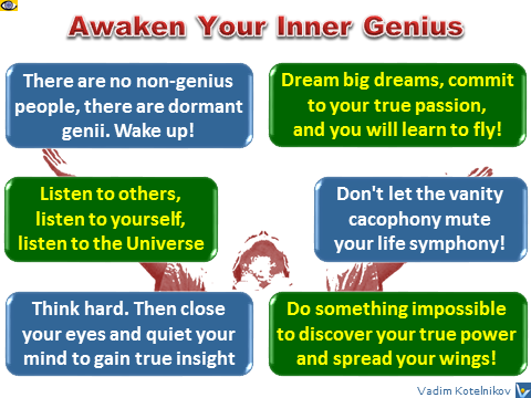 Vadim Kotelnikov Genius insights - how to awaken your inner genius tips, 6 advices