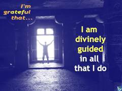 Positive Affirmations: I am divinely guided