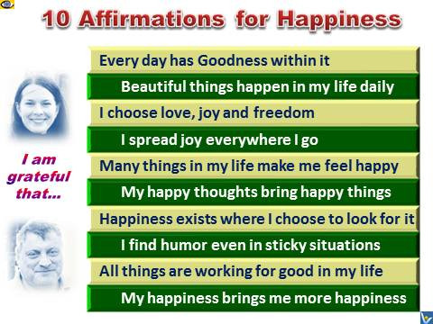 10 Happiness Affirmations emfographics: My happiness brings me more happiness