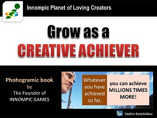 Grow as a CREATIVE ACHIEVER free e-book by Vadim Kotelnikov