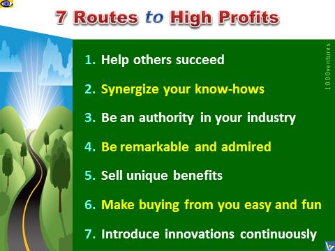 7 Routes To High Profits