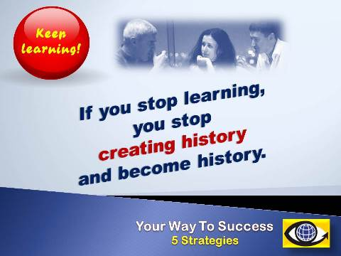 Is you stop learning you stop creating history and become history. Great learning quotes Vadim Kotelnikov emfographics