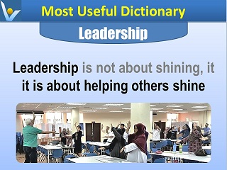 Leadership is about helping others shine Vadim Kotelnikov quotes Most Useful Dictionary