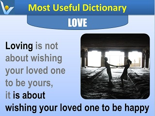 How to love - Love is about wishing your loved one to be happy Vadim Kotelnikov Most Useful Dictionary