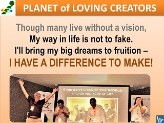 "Song ""I Have a Difference To Make!"" lyrics vision bign dreams Vadim Kotelnikov Innompic anthem Planet of Loving Creators"