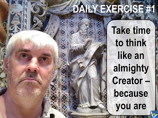 Self-Discovery quote Vadim Kotelnikov Take time to think like an almighty Creator ─ because you are!