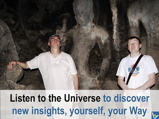 Listen to the Universe quotes Vadim Kotelnikov discover yourself, your Way