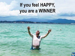 How To Win Wisely you are a winner if you feel happy Vadim Kotelnikov quotes