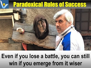 Vadim Kotelnikov quote paradoxical rules of success how to win a battle