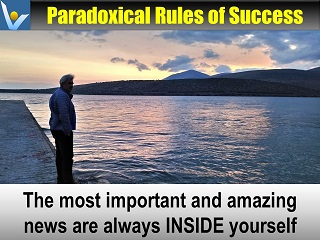 Vadim Kotelnikov Paradoxical Rules of Success: The most important news are inside you, not in the outside world