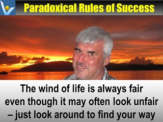Think Positively: Winf of Life is always fair, Vadim Kotelnikov Paradoxical Rules of Success